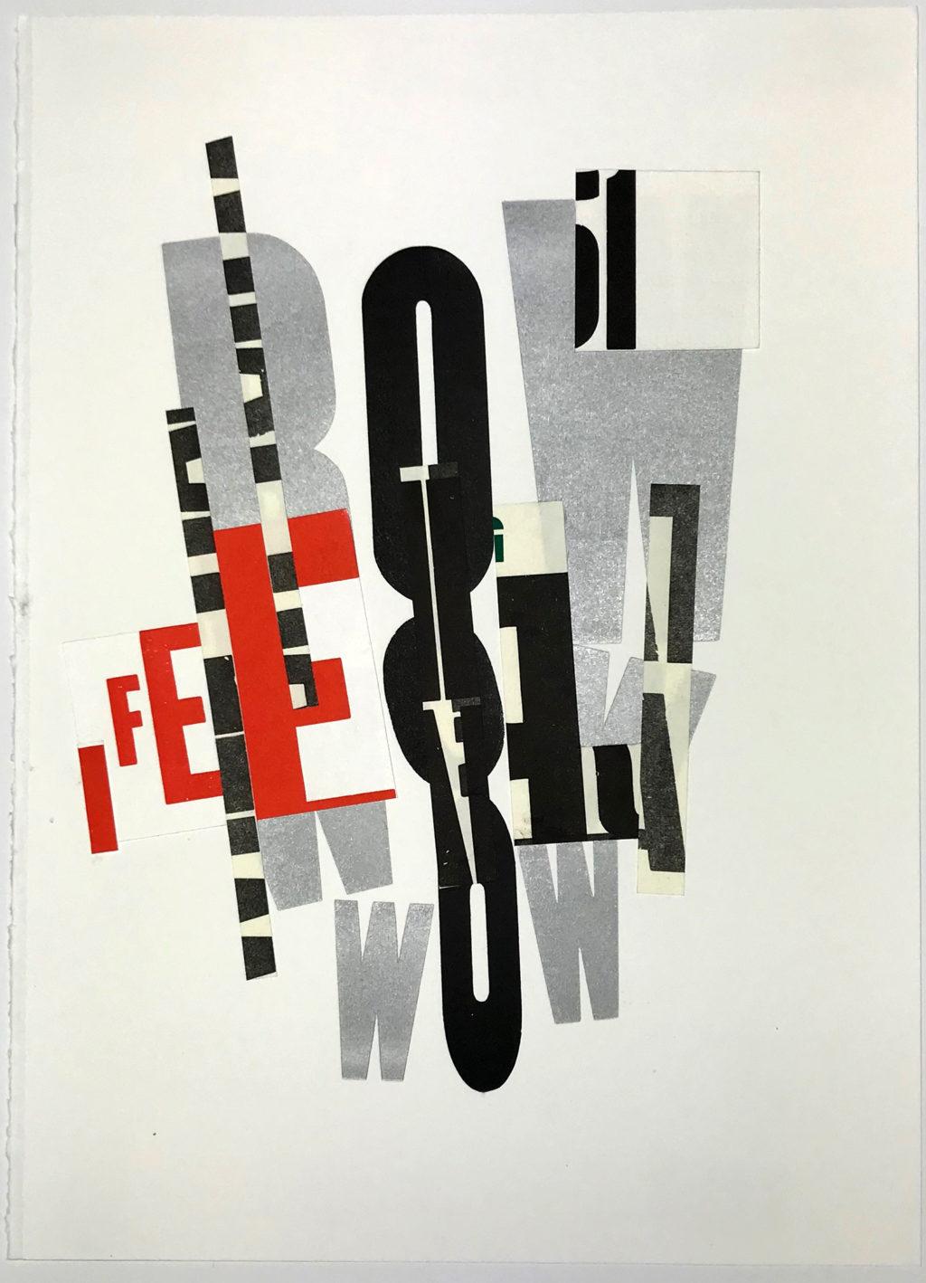"Laurie Szujewska ""I Feel"" letterpress reconfigured as collage 10"" x 14"" 2019"