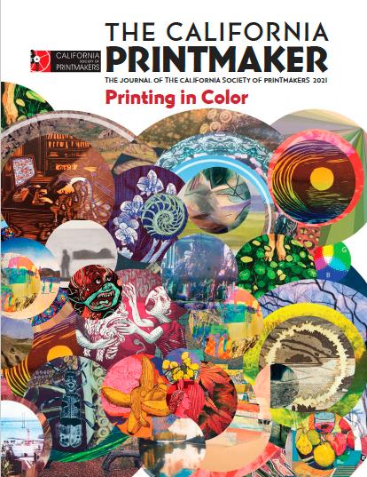 The California Printmaker Journal 2021
